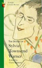 The Diaries of Sylvia Townsend Warner