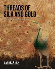 Threads of Silk and Gold