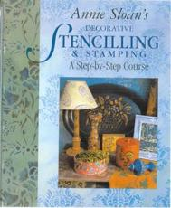 Annie Sloan's Decorative Stencilling & Stamping