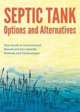 Septic Tank Options and Alternatives