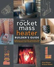 The Rocket Mass Heater