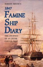 Robert Whyte's 1847 Famine Ship Diary