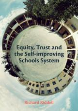 Equity, Trust and the Self-Improving Schools System
