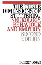 The Three Dimensions of Stuttering - Robert Logan