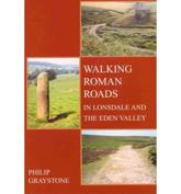 Walking Roman Roads in Lonsdale and the Eden Valley