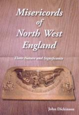 Misericords of North West England