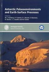 Antarctic Palaeoenvironments and Earth-Surface Processes