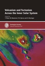 Volcanism and Tectonism Across the Inner Solar System