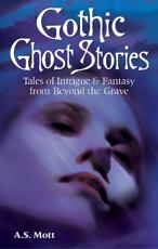 Gothic Ghost Stories