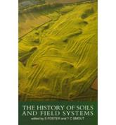 The History of Soils and Field Systems