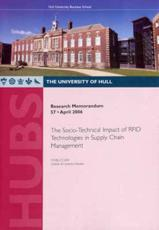 The Socio-Technical Impact of RFID Technologies in Supply Chain Management