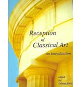 Reception of Classical Art