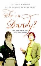 Who Is a Dandy?