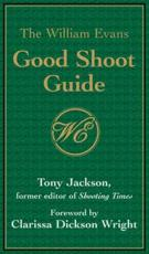 The William Evans Good Shoot Guide