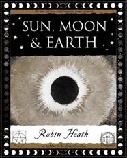Sun, Moon & Earth