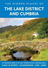 The Hidden Places of the Lake District and Cumbria