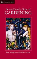 Seven Deadly Sins of Gardening