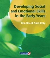 Developing Social and Emotional Skills in the Early Years