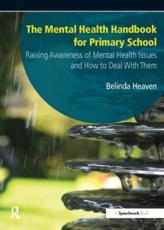 The Mental Health Handbook for Primary School