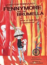 Fennymore and the Brumella, or, How to Salt-Bake a Dachshund