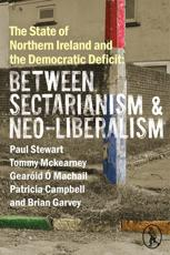 The State of Northern Ireland and the Democratic Deficit