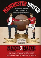 Manchester United Match2match. The War Years 1915-19