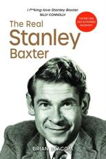 The Real Stanley Baxter