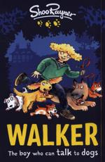 Walker: The Boy Who Can Talk to Dogs