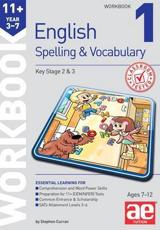 11+ Spelling and Vocabulary Workbook 1