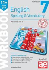 11+ Spelling and Vocabulary Workbook 7