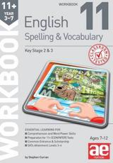 11+ Spelling and Vocabulary Workbook 11