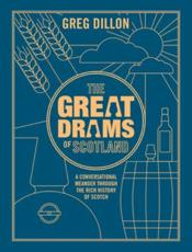 The Great Drams of Scotland