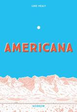 Americana (And the Act of Getting Over It)