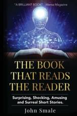 The Book That Reads the Reader