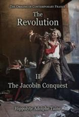 The Revolution - II: The Jacobin Conquest