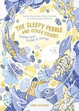 The Sleepy Pebble and Other Stories