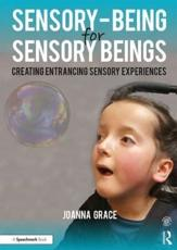 Sensory-Being for Sensory Beings