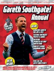 The Unofficial Gareth Southgate Annual