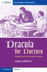 Dracula for Doctors