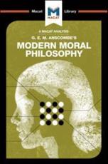An Analysis of G.E.M. Anscombe's Modern Moral Philosophy