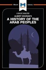 An Analysis of Albert Hourani's A History of the Arab Peoples