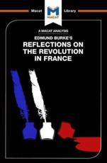 An Analysis of Edmund Burke's Reflections on the Revolution in France