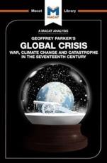 An Analysis of Geoffrey Parker's Global Crisis