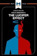 An Analysis of Philip Zimbardo's The Lucifer Effect