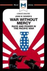 An Analysis of John W. Dower's War Without Mercy