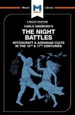 An Analysis of Carlo Ginzburg's The Night Battles