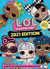 L.O.L. Surprise! Official 2021 Edition