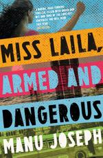Miss Laila, Armed and Dangerous