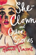 She-Clown and Other Stories