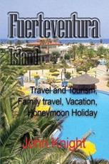 Fuerteventura Island: Travel and Tourism, Family travel, Vacation, Honeymoon Holiday